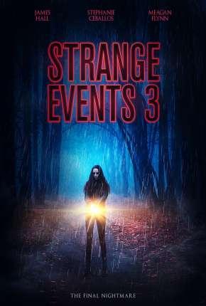 Strange Events 3 - Legendado Filmes Torrent Download capa