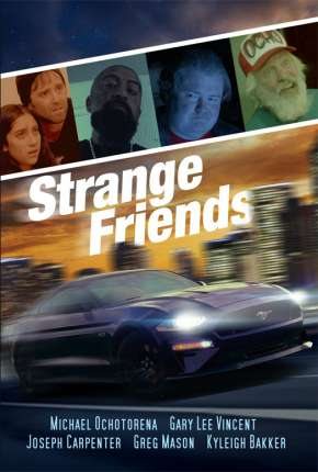 Strange Friends - Legendado Filmes Torrent Download capa