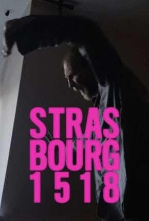 Strasbourg 1518 - Legendado Filmes Torrent Download capa
