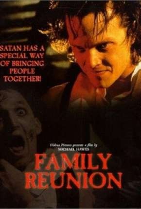 Terror em Sutterville - Family Reunion Filmes Torrent Download capa