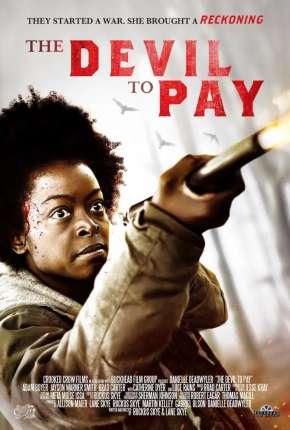 The Devil to Pay - Legendado Filmes Torrent Download capa