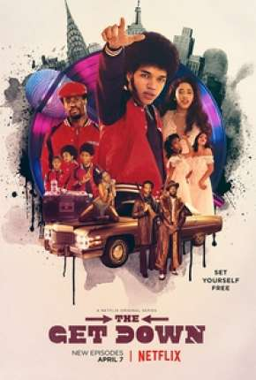 The Get Down - 1ª Temporada Séries Torrent Download capa