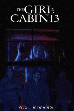 The Girl in Cabin 13 - Legendado Filmes Torrent Download capa