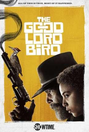 The Good Lord Bird - 1ª Temporada Legendada Séries Torrent Download capa