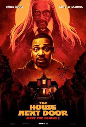 The House Next Door - Meet the Blacks 2 - CAM - Legendado Filmes Torrent Download capa