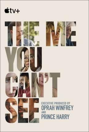 The Me You Cant See - 1ª Temporada Completa Legendada Séries Torrent Download capa
