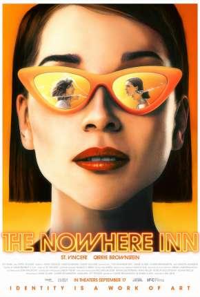 The Nowhere Inn - Legendado Filmes Torrent Download capa