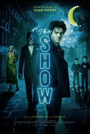 The Show - Legendado Filmes Torrent Download capa