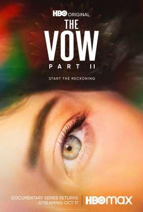 The Vow - 1ª Temporada Legendada Séries Torrent Download capa