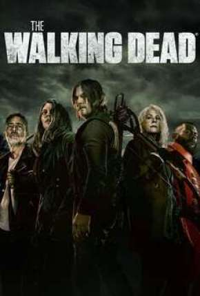 The Walking Dead - 11ª Temporada Legendada Séries Torrent Download capa