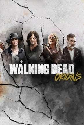 The Walking Dead - Origins 1ª Temporada Completa Legendada Séries Torrent Download capa