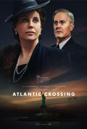 Travessia do Atlantico - Atlantic Crossing 1ª Temporada Completa Legendada Séries Torrent Download capa