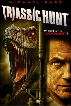 Triassic Hunt - Legendado Filmes Torrent Download capa