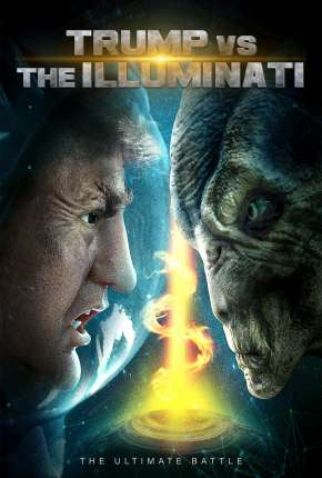 Trump vs the Illuminati - Legendado Filmes Torrent Download capa