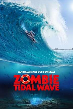 Tsunami Zumbi Filmes Torrent Download capa