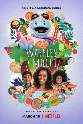 Waffles + Mochi - 1ª Temporada Completa Séries Torrent Download capa