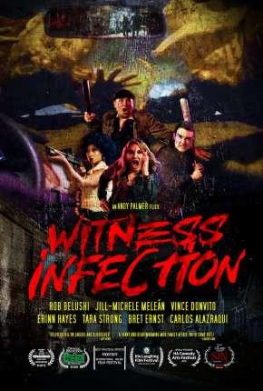 Witness Infection - Legendado Filmes Torrent Download capa