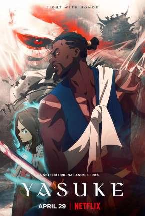 Yasuke - 1ª Temporada Desenhos Torrent Download capa