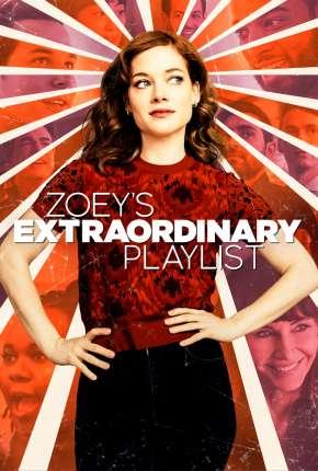 Zoey e Sua Fantástica Playlist - 2ª Temporada Legendada Séries Torrent Download capa